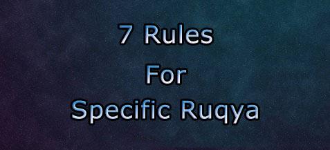 7 Rules For Specific Ruqya – Practical Self Ruqya